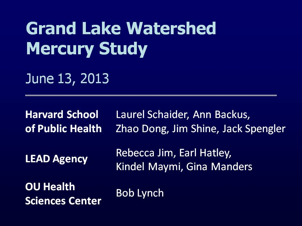 Grand Lake Watershed Mercury Study June 13, 2013